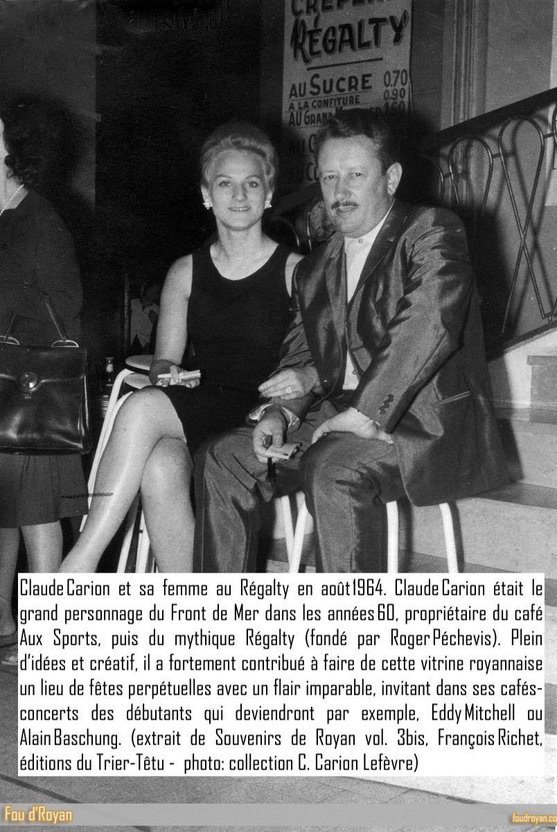 Claude Carion et sa femme au Régalty en août 1964.