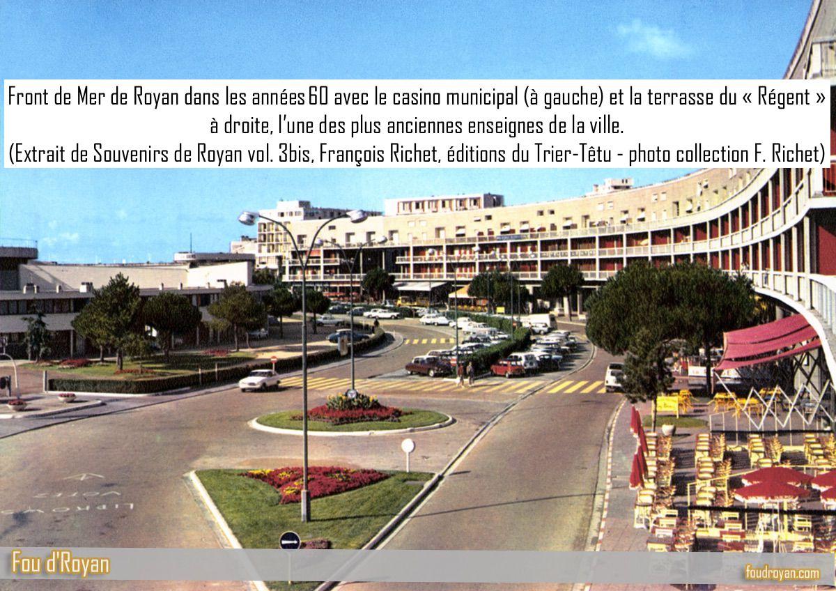 Front de Mer de Royan dans les années 60 avec le casino municipal et la terrasse du «Régent»