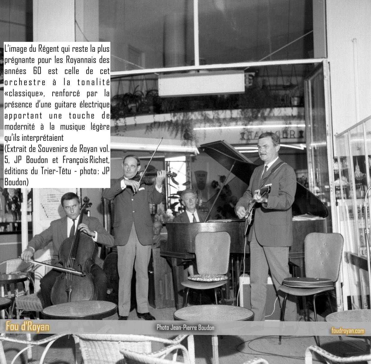 L'orchestre classique du Café Le Régent à Royan (années 60)